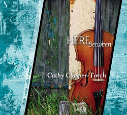 Here Between by Cathy Clasper-Torch